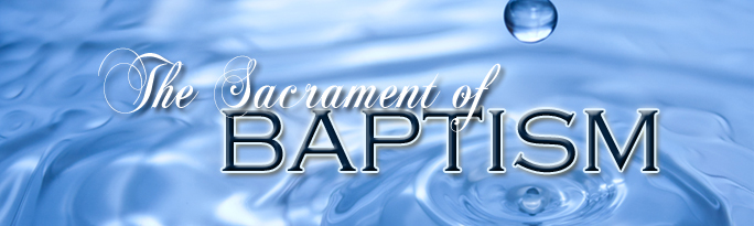 Image result for the sacrament of baptism